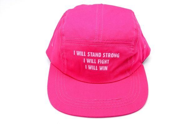 Caps: I will Stand Strong I will Fight I will Win - Bright Pink